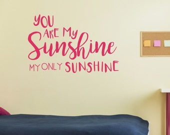Merveilleux CLEARANCE 75% OFF You Are My Sunshine Wall Decals  You Are My Sunshine Wall