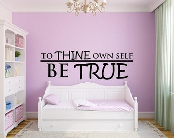Vinyl wall decal To thine own self be true Shakespeare D101