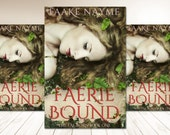 "Premade Digital Book eBook Cover Design ""Faerie Bound"" Fiction Novel Young New Adult YA Romance Fantasy NA"