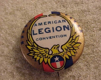 Vintage Advertising Pin Pinback Button - American Legion Convention