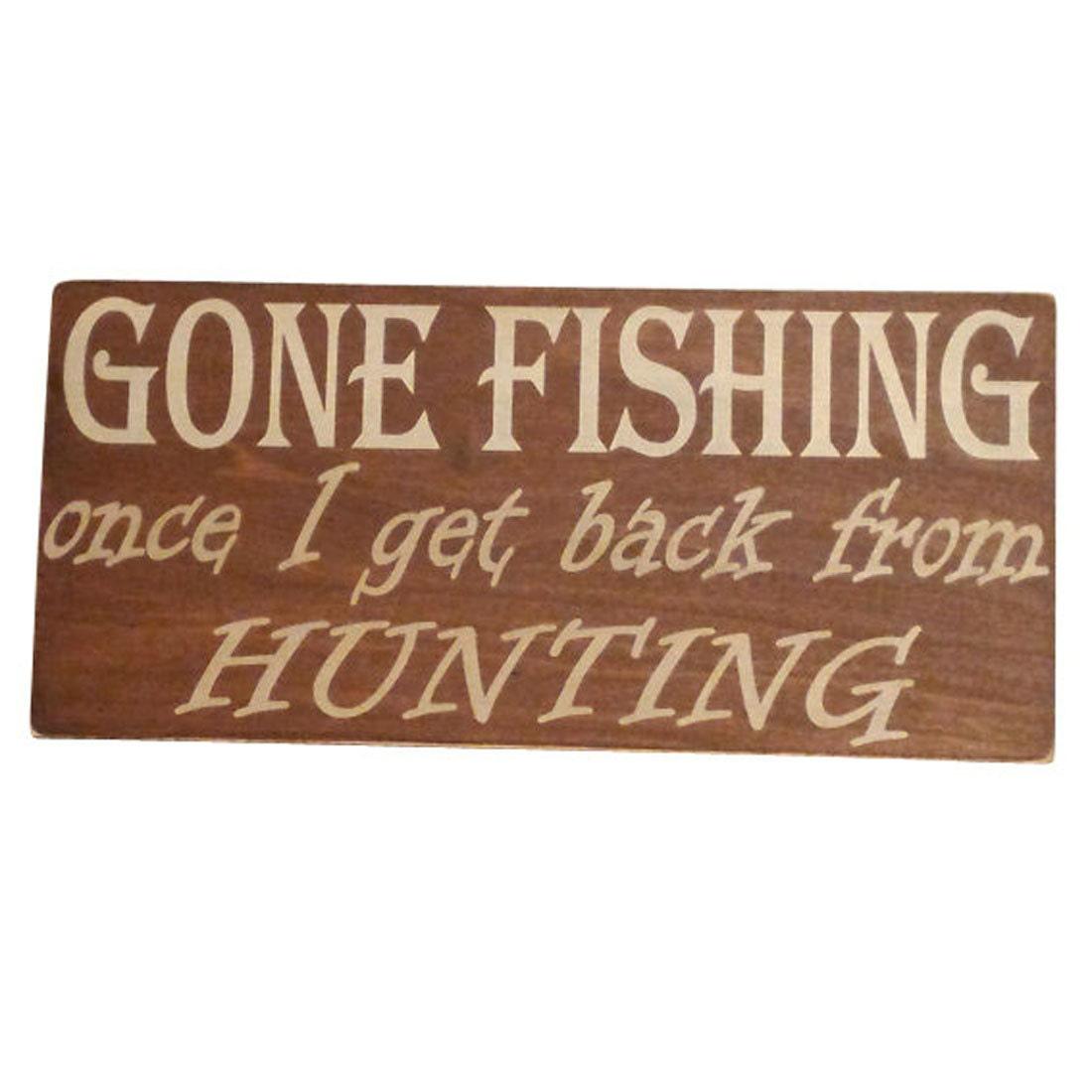fishing sign hunting sign custom sign gone fishing
