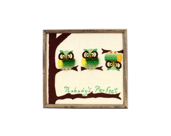 "vintage owl ""nobody's perfect"" crewel wall hanging"