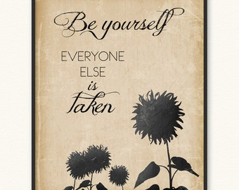Be Yourself Everyone Else Is Taken • Art Print • Oscar Wilde