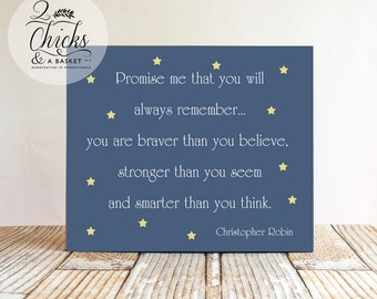 Promise Me You Will Always Remember Winnie The Pooh Quote (Blue) Wood Sign