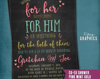 Chalkboard Something for Him, Her or Something for the Both of Them. Co-Ed Wedding Shower Invite By Tipsy Graphics. Any colors
