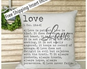 Bible Verse - Love Is Patient Love is Kind - 1 Corinthians 13: 4-8 pillow  FREE SHIPPING