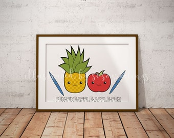 Pen Pineapple Apple Pen, Instant Download, 8x10, Printable Art, Home Decor