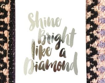Shine Bright foil print