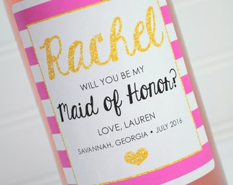 Wine Labels Will You Be My Maid of Honor - Bridal Party Gift Wine Bottle Labels - Wedding Wine Label - Pink Black and Gold Set of 4