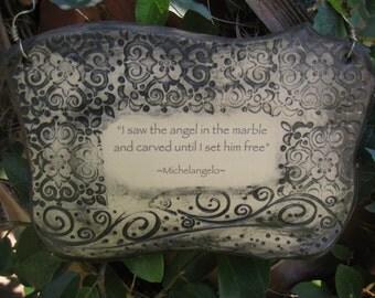 Handmade Michelangelo Artist Quote Ceramic Plaque