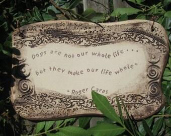 Roger Caras Dog Quote Ceramic Plaque