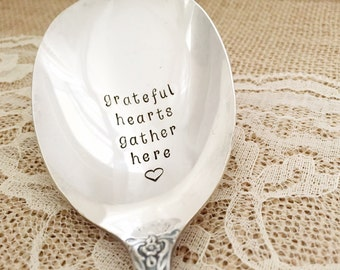 Grateful hearts gather here, Hand Stamped casserole serving spoon. Grand elegance