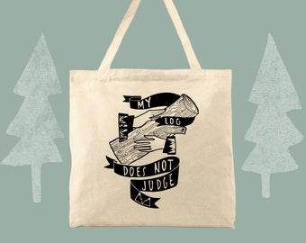 my log does not judge twin peaks cotton canvas tote bag log lady tote