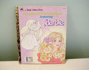 Vintage Little Golden Book The Missing Wedding Dress Featuring Barbie