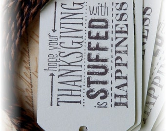 Stuffed with Happiness - Happy Thanksgiving Tags (6)