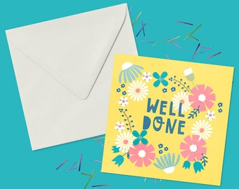 Well Done Wreath Greeting Card With Flowers - Card For Graduation Or A New Job - Blank Inside For A Personal Message