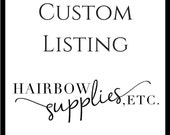 Custom Listing to Add clips to flowers or bows