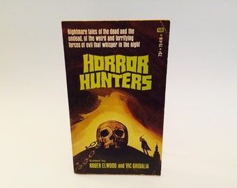 Vintage Horror Book Horror Hunters 1971 Paperback Edition Anthology