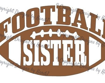 Football SVG Football Sister svg Sister svg  digital cut file  svg Instant download