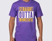 Straight Outta Minnesota Vikings T-Shirt ( Minnesota Vikings Shirt, Adrian Peterson, Teddy Bridgewater, Straight Outta Minnesota Shirt )