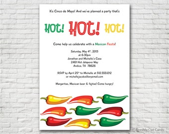 Hot Hot Hot Mexican Fiesta Invitation - Printable or Printed (w/ FREE Envelopes)