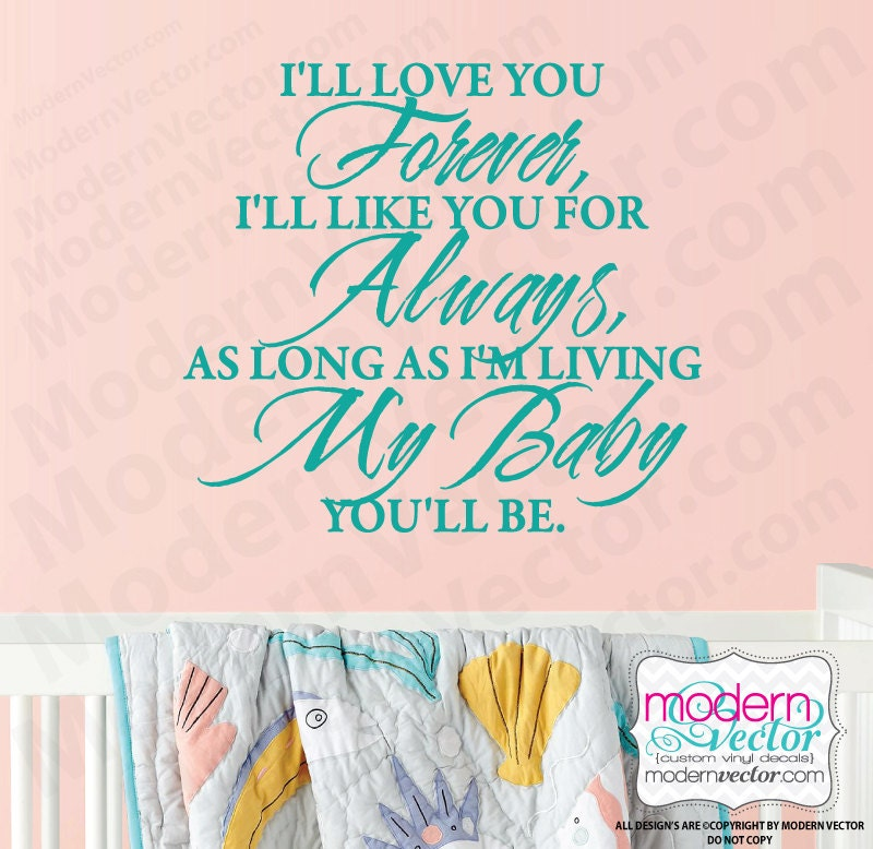 I Ll Love You Forever Quote: I'll Love You Forever Quote Vinyl Wall Decal Lettering
