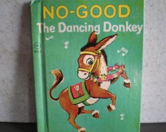 Mid Century Vintage Children's Book - Junior Elf Book - No-Good The Dancing Donkey