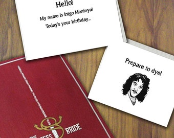 Princess Bride - Hello! My Name is Inigo Montoya Prepare to Dye - Birthday