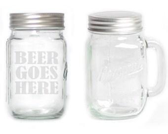 Mason Jar  Mug - 15 oz. small  2652 Beer Goes Here