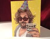 The Big Lebowski Birthday card