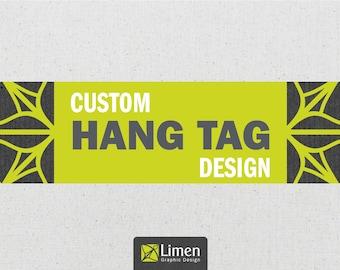 Custom Hang Tag Design, Clothing Hang Tag, Custom Tag, Hang Tags, Graphic Design, Gift Tag, Personalized Tags, Product Tag, Favor Tag