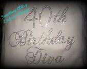Fabulous at 40 Rhinestone Tee, 40th Birthday Diva, Birthday Diva Bling Tank, 40th Birthday Bling Tank, 40th Birthday, 40th birthday shirt,