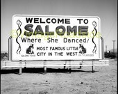 """Vintage """"Welcomes To Salome"""" highway billboard. 1954. Print from an original negative. Mid-century Arizona road trip theme decor."""