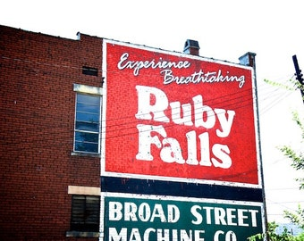 Ruby Falls Ghost Sign, Painted Ads, Visit Ruby Falls Billboard, Building Ads, Tennessee Photography, Wall Decor