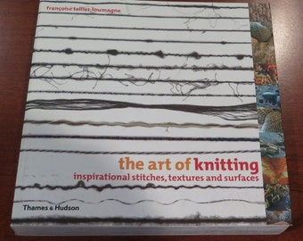 Book - The Art of Knitting -  inspirational stitches, textures and surfaces
