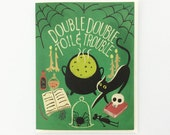 Toil and Trouble 1pc