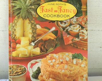 Fast and Fancy Cookbook 1969 / June Roth's Fast and Fancy Cookbook / Vintage Cookbook / Hardcover Cookbook / Woman's World Library