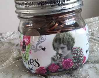 Rags to Riches If I were A Rich Girl Mason Jar Pin Money Bank