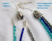 Instructions for Interchangeable (Convertible)  Multi Strand Necklace (Revised)