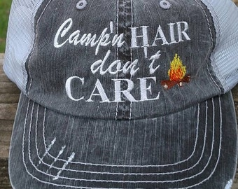 Camp'n Hair Dont Care  with Camp Fire Embroidered Trucker Hat