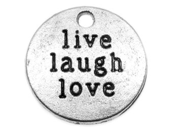 Silver Charms : 10 Antique Silver Live, Laugh, Love Charms | Inspirational Stamped Pendants 20mm -- Lead, Nickel & Cadmium Free 12582.C6