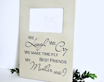 Picture Frame Mother and I, Mother and I Picture Frame, Gift for Her, Gifts for Mom, Best Friends Mom and I Frame, Mother and I Frame, Gifts