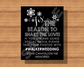 Tis The Season to Share the Love, Winter Wedding Social Media Sign, Printable Hashtag Sign, Winter Wedding Signage