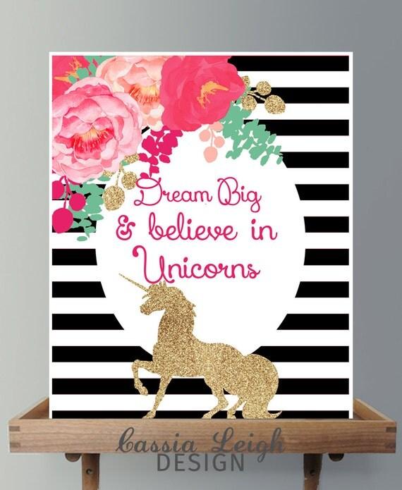 Believe In Unicorns: Dream Big And Believe In Unicorns Printable Wall Art Girls