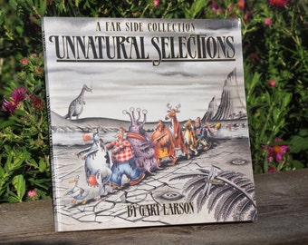 Unnatural Selections A Far Side Collection by Gary Larson, comedy, joke book, funnies, humor, 1991