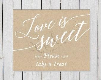 Love is Sweet Printable, Dessert Bar Signage, Kraft Rustic Signage, Candy Bar, 8x10 Wedding Signage