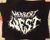 HORROR black metal PATCH the Reanimator aka herbert freaking west the unstoppable genius