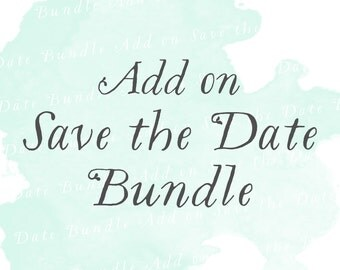 Save the Date Bundle Suite (Set of 25)   Add-on matching design