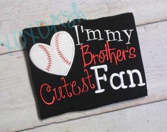 Sister Baseball- I'm My Brothers Cutest Biggest Fan- Applique Baseball Shirt or bodysuit- Baseball Sister Shirt