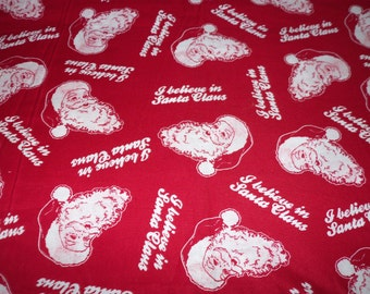 I Believe In Santa Claus Fabric Christmas By The Fat Quarter BTFQ New